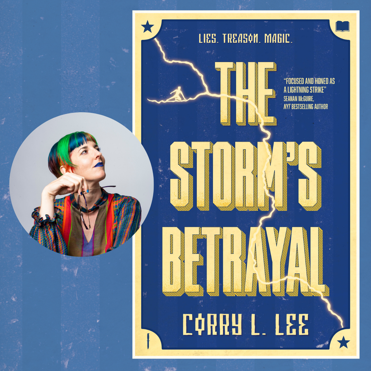 Coming in 2021, The Storm's Betrayal by Corry L. Lee