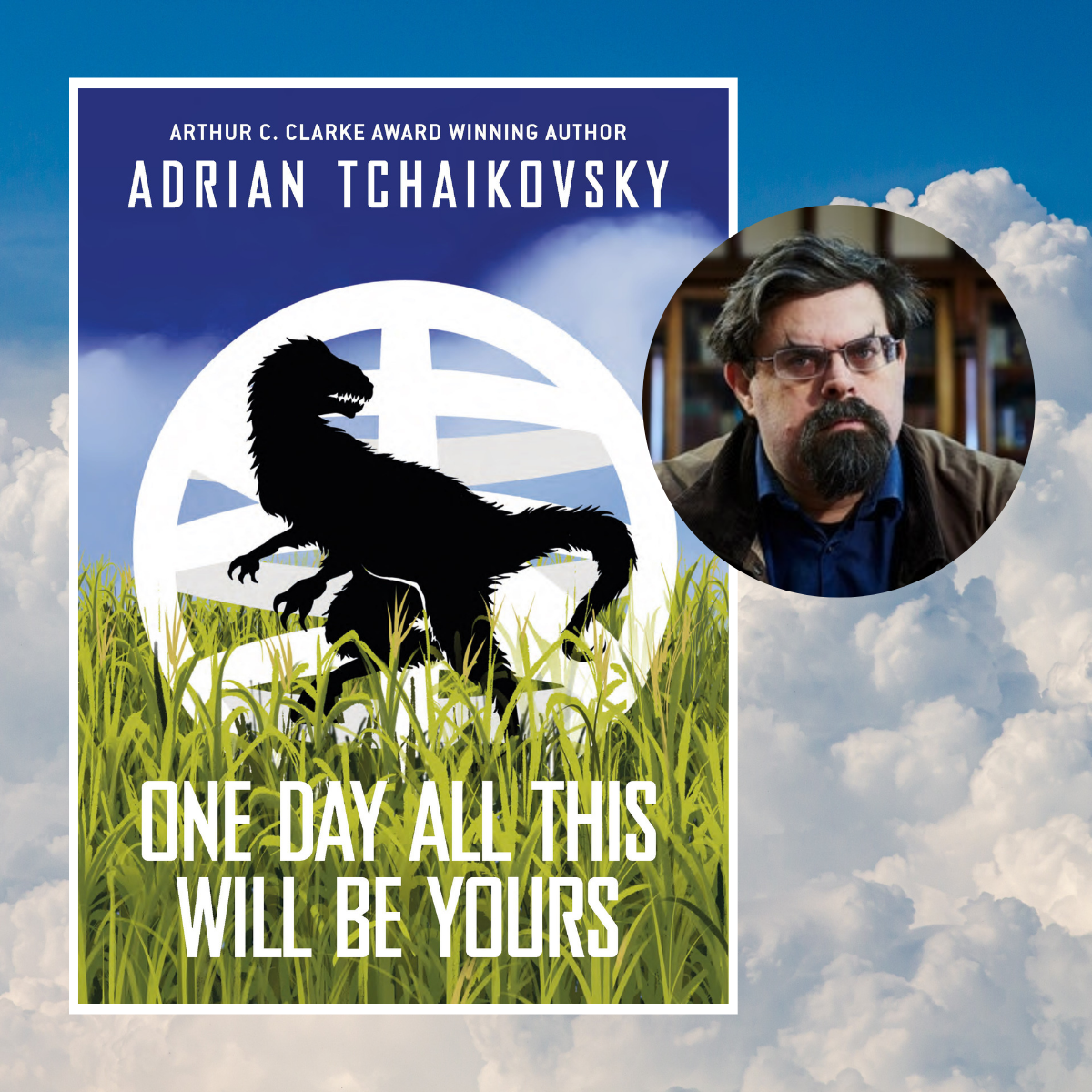 New Adrian Tchaikovsky novella One Day All This Will Be Yours coming in March 2021