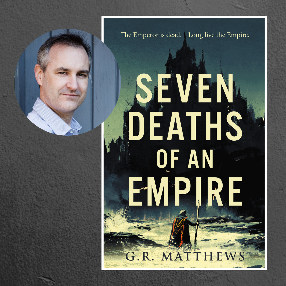 Seven Deaths of an Empire