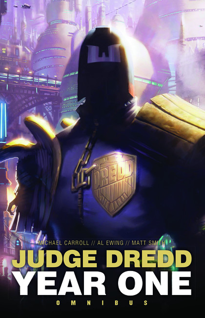 Judge Dredd: Year One ( Judge Dredd: The Early Years )