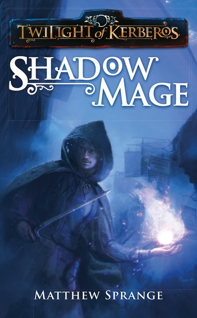 Shadowmage ( Twilight of Kerberos 1 )
