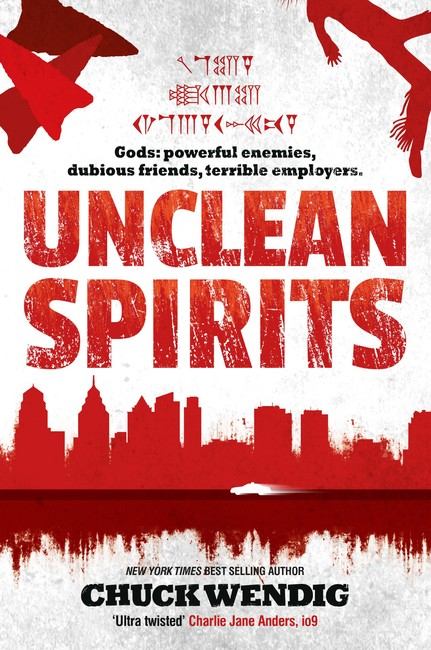 Unclean Spirits ( Gods and Monsters 1 )
