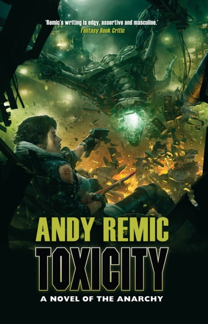 Toxicity ( A Novel of the Anarchy 2 )