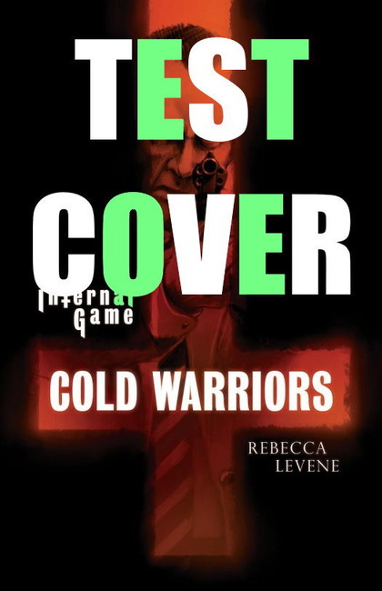 Cold Warriors ( The Infernal Game Book 1 )