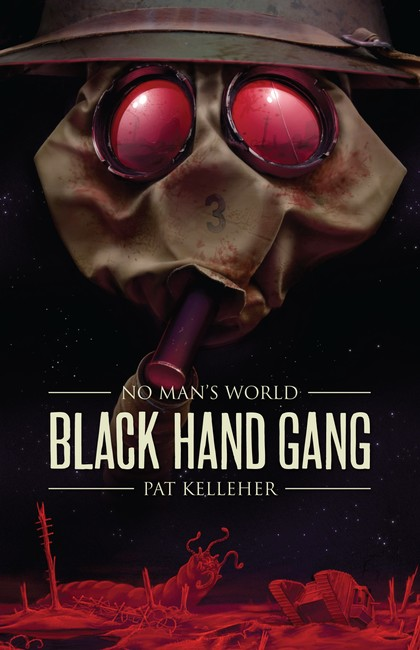 Black Hand Gang ( No Man's World 1 )
