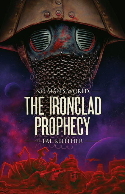 The Ironclad Prophecy ( No Man's World 2 )