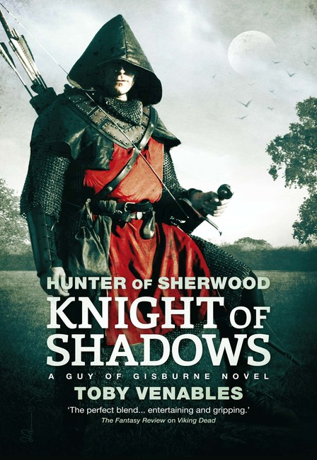 Knight of Shadows ( Hunter of Sherwood 1 )