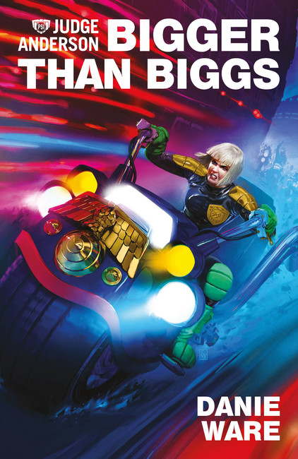 Bigger Than Biggs ( Judge Anderson: The Early Years 04 )