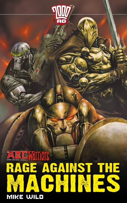 Rage Against the Machines ( An A.B.C. Warriors Novel 2 )