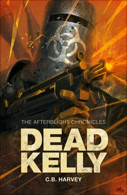 Dead Kelly ( The Afterblight Chronicles )