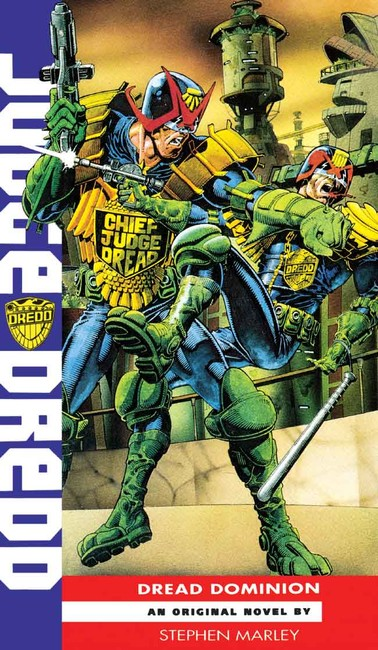 Dread Dominion ( A Judge Dredd Novel 18 )