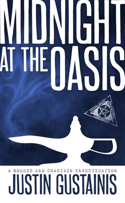 Midnight At The Oasis ( A Morris and Chastain Investigation )