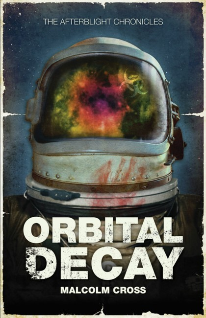 Orbital Decay ( The Afterblight Chronicles )