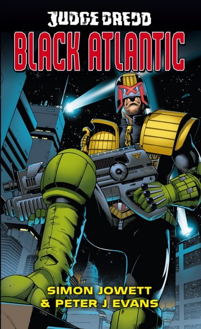 Black Atlantic ( A Judge Dredd Novel 03 )