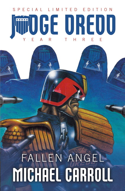 Fallen Angel ( Judge Dredd: The Early Years 07 )