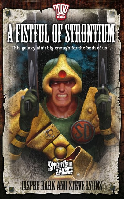 A Fistful of Strontium ( A Strontium Dog Novel 5 )