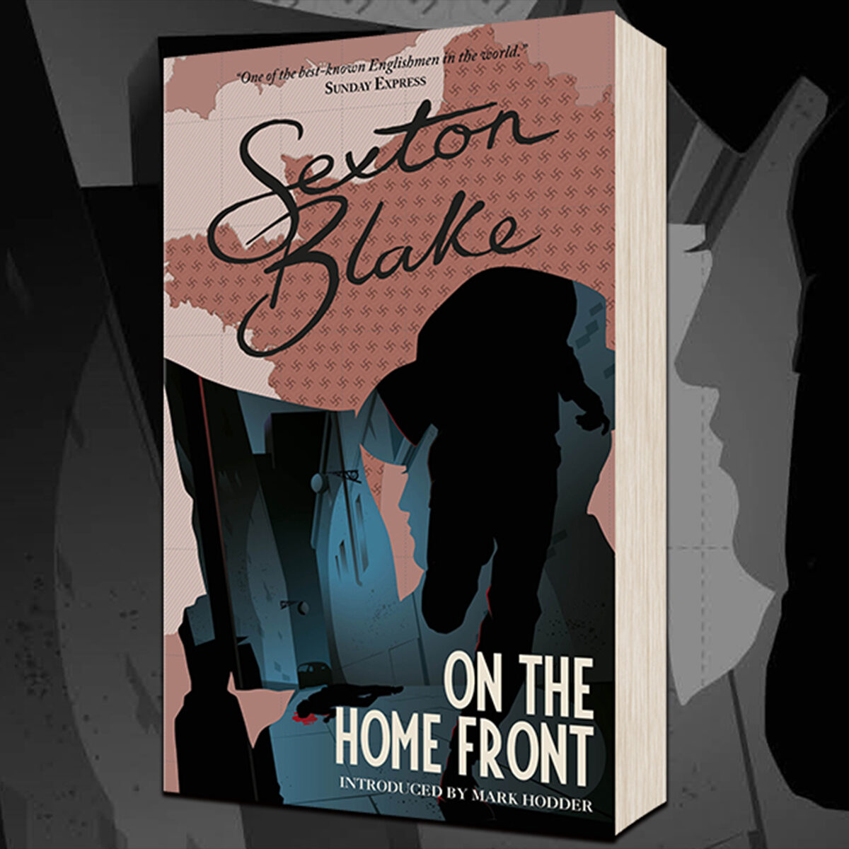OUT NOW: Sexton Blake On The Home Front!