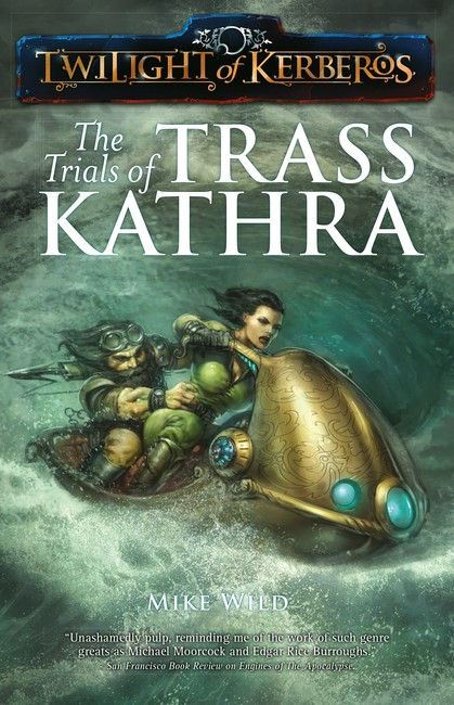 The Trials of Trass Kathra ( Twilight of Kerberos 8 )