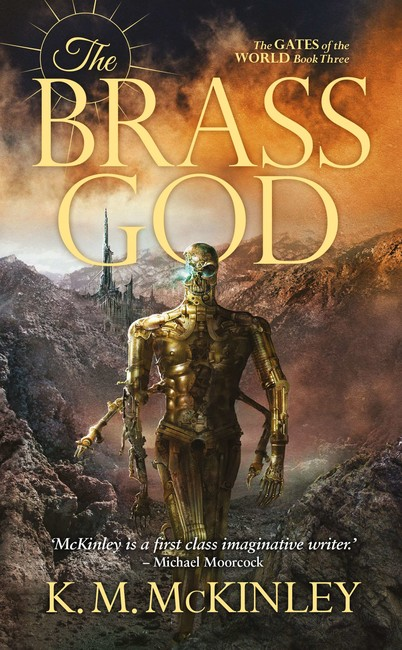 The Brass God ( The Gates of the World 3 )