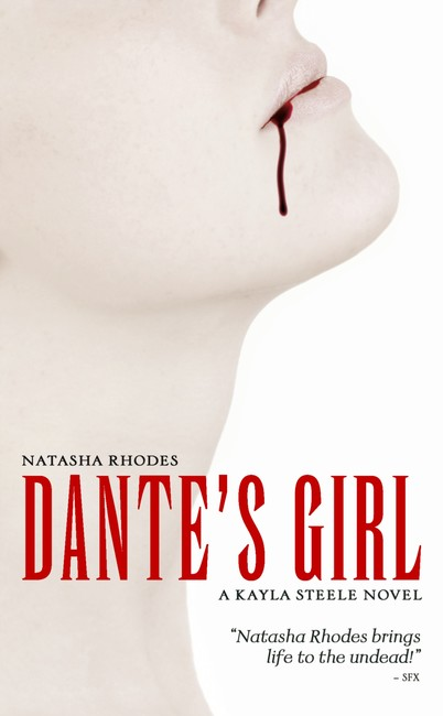 Dante's Girl ( A Kayla Steele Book 1 )