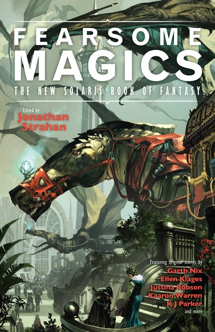 Fearsome Magics ( The New Solaris Book of Fantasy 2 )