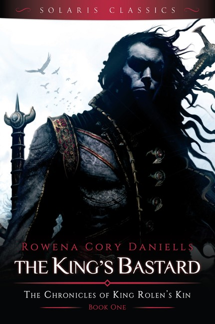 The King's Bastard ( The Chronicles of King Rolen's Kin (Solaris Classics) 1 )