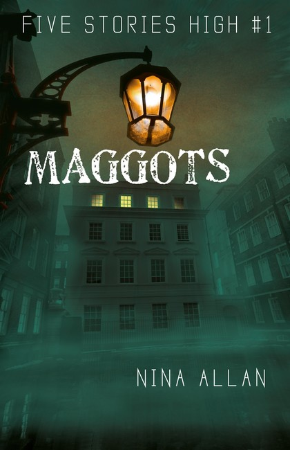Maggots ( Five Stories High 1 )