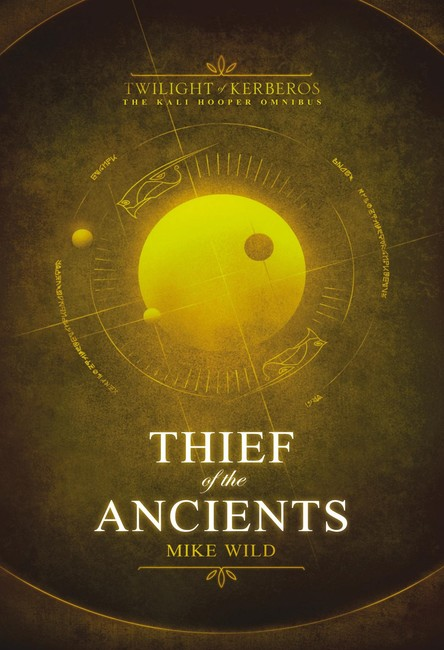 Thief of the Ancients ( Twilight of Kerberos )