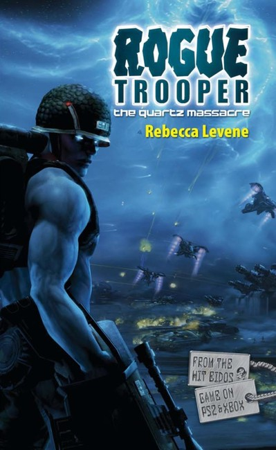The Quartz Massacre ( A Rogue Trooper Novel 3 )