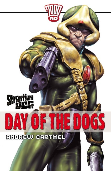 Day of the Dogs ( A Strontium Dog Novel 4 )