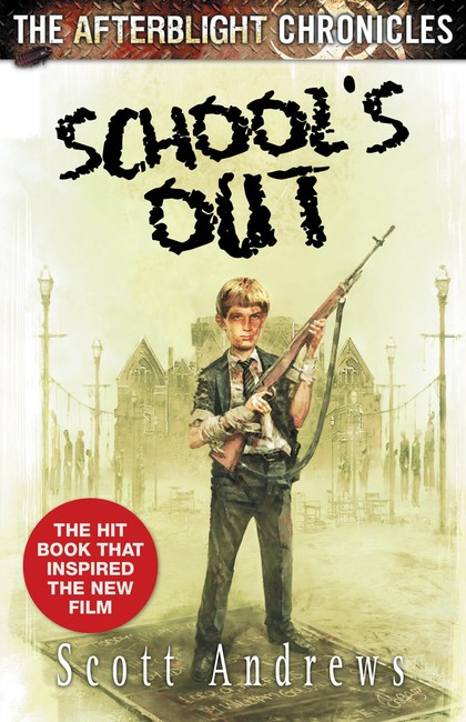 School's Out ( The Afterblight Chronicles: School's Out 1 )