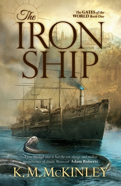The Iron Ship ( The Gates of the World 1 )