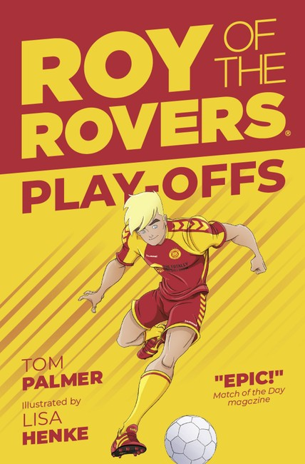 Roy of the Rovers: Play-offs ( Roy of the Rovers (Illustrated Fiction) 3 )