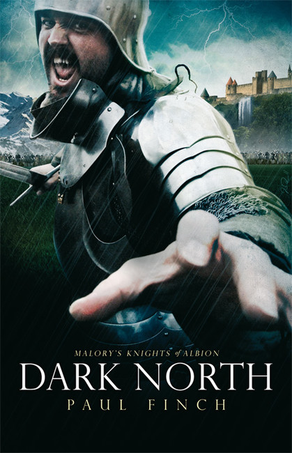 Dark North ( Malory's Knights of Albion 3 )