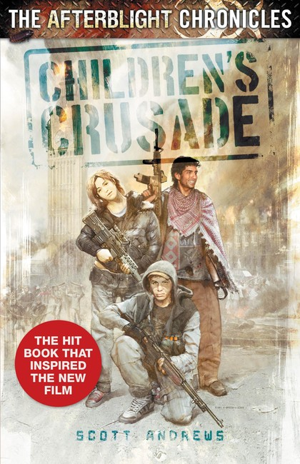 Children's Crusade ( The Afterblight Chronicles: School's Out 3 )