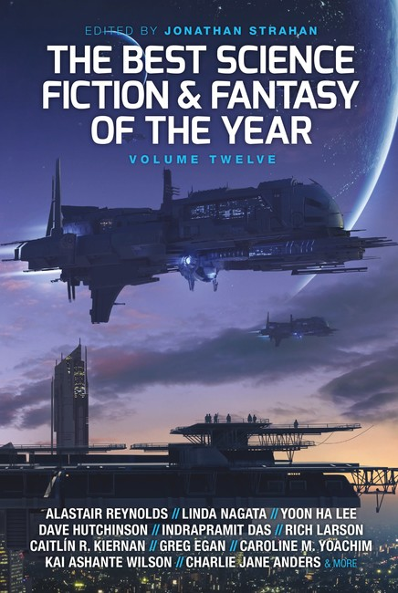 The Best Science Fiction and Fantasy of the Year, Volume Twelve ( The Best Science Fiction and Fantasy of the Year 12 )