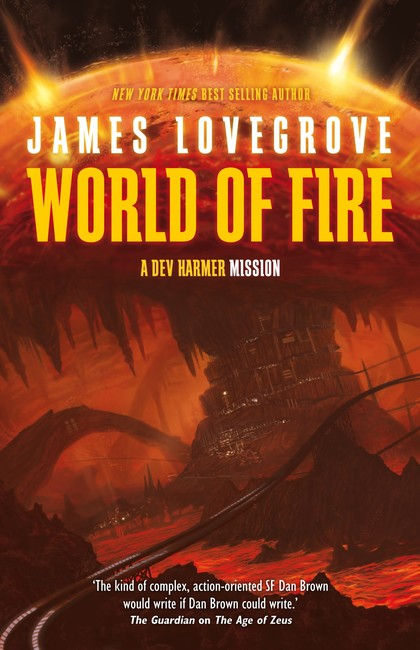 World of Fire ( A Dev Harmer Mission 1 )