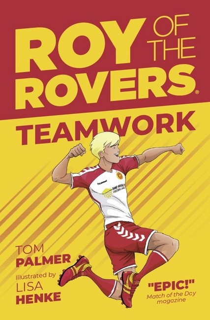 Roy of the Rovers: Teamwork ( Roy of the Rovers (Illustrated Fiction) 2 )