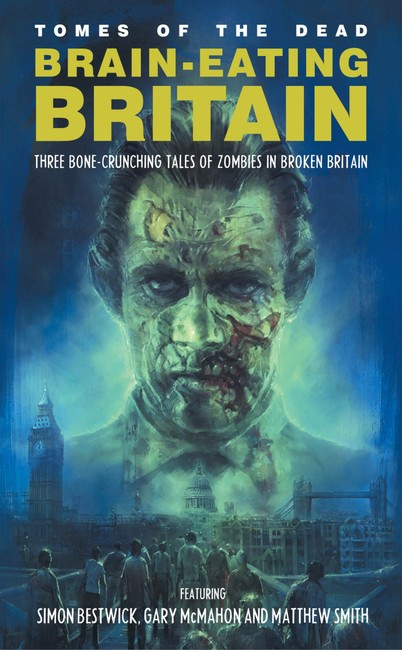 Brain-Eating Britain ( Tomes of the Dead )