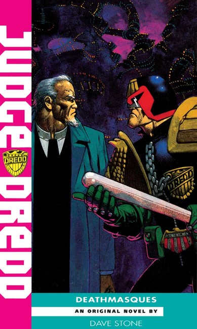 Deathmasques ( A Judge Dredd Novel 11 )