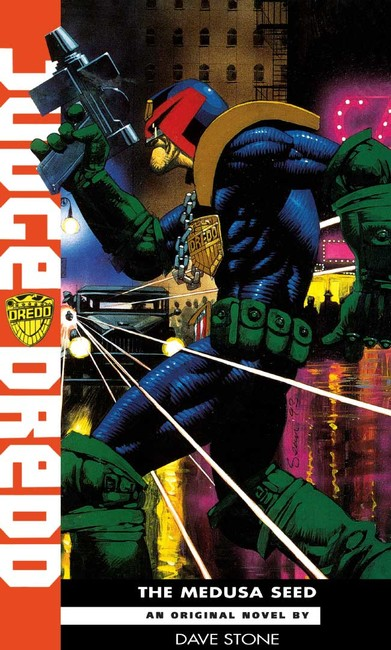The Medusa Seed ( A Judge Dredd Novel 14 )