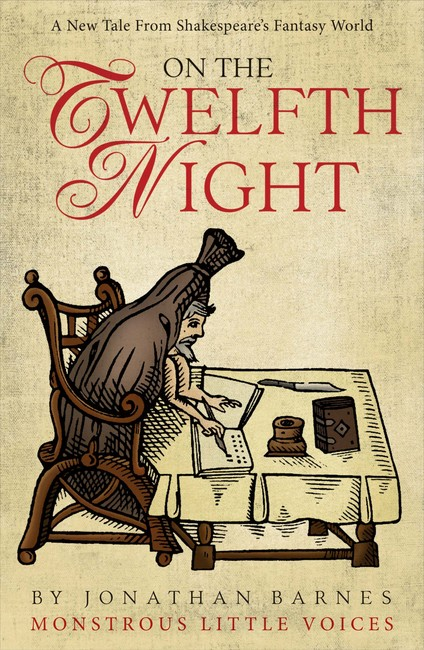On the Twelfth Night ( Monstrous Little Voices 5 )