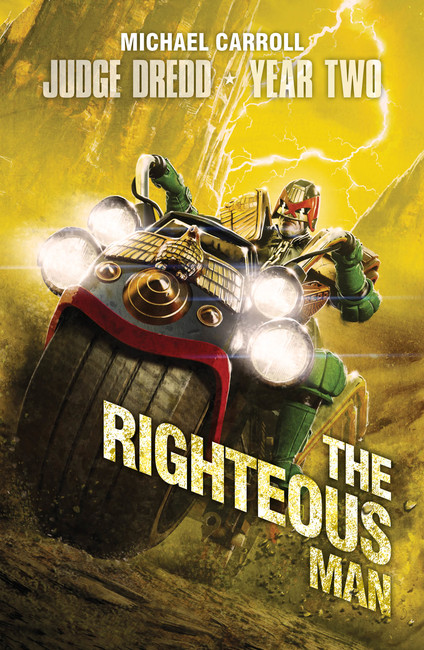 The Righteous Man ( Judge Dredd: The Early Years 04 )