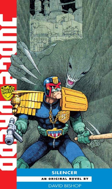 Silencer ( A Judge Dredd Novel 16 )