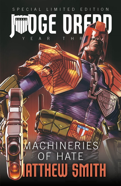 Machineries of Hate ( Judge Dredd: The Early Years 08 )