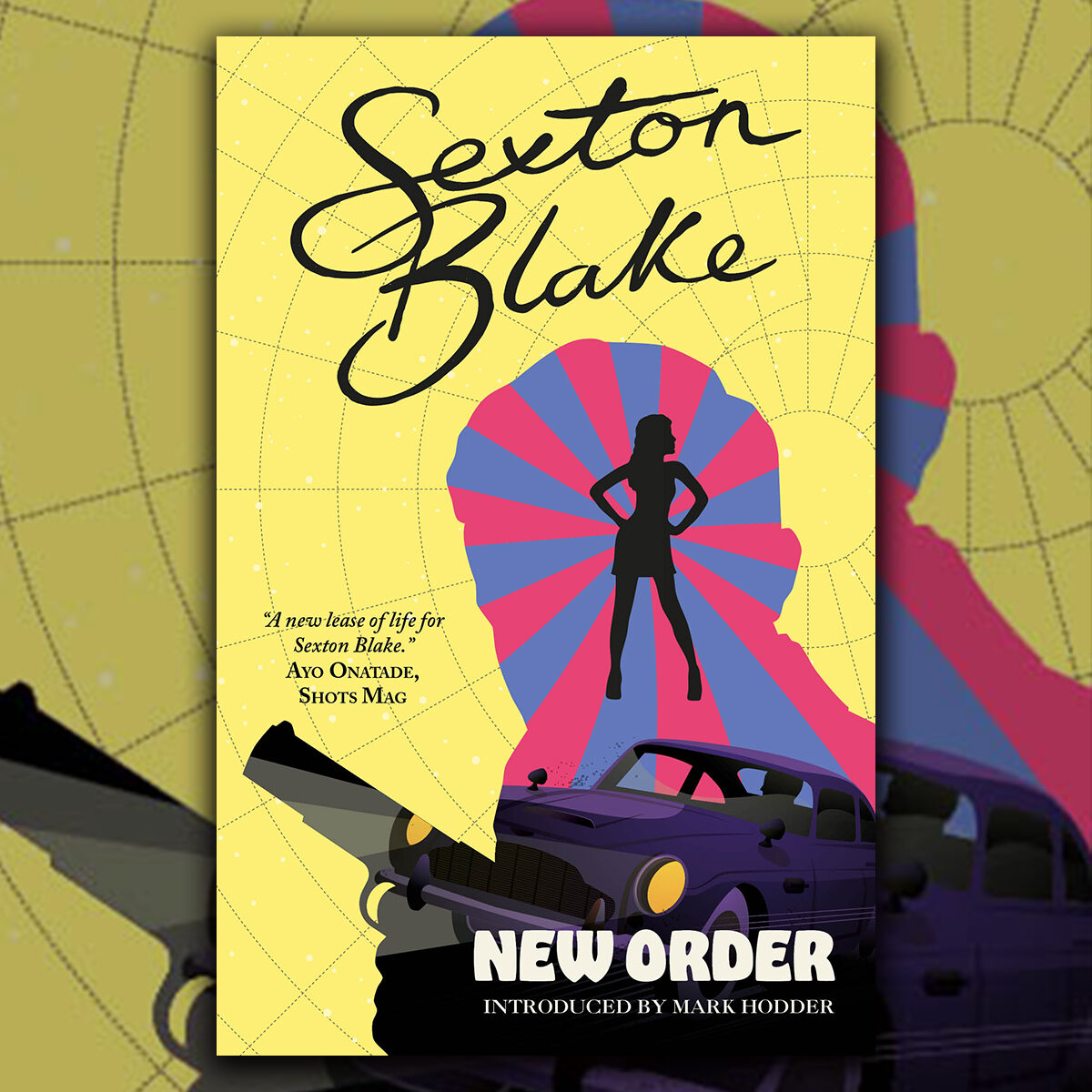 OUT NOW: Sexton Blake's New Order