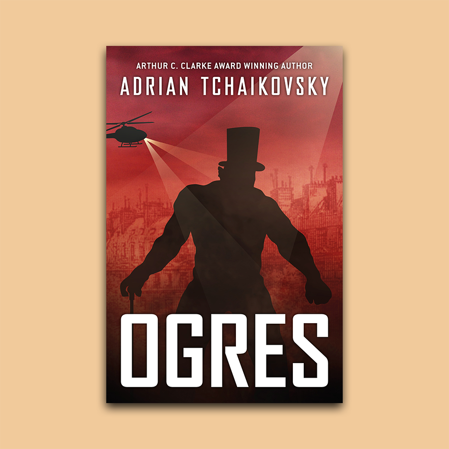 Revealing the cover for Ogres by Adrian Tchaikovsky