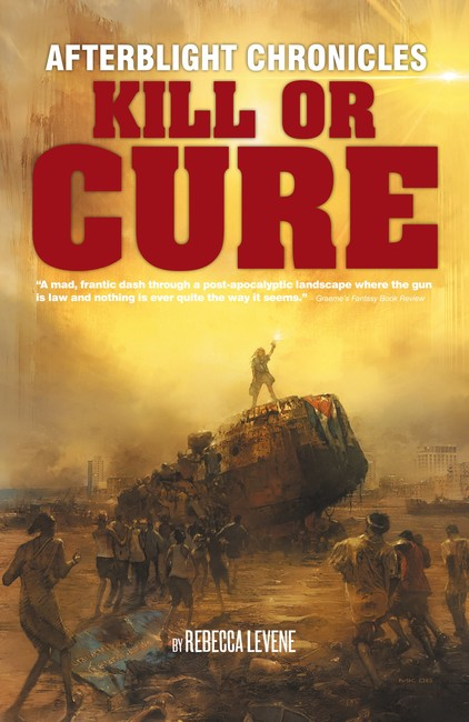 Kill or Cure ( The Afterblight Chronicles )