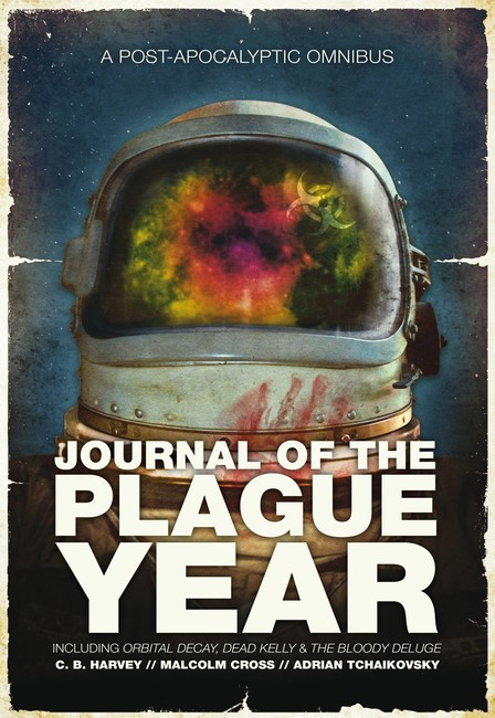 Journal of the Plague Year ( The Afterblight Chronicles )