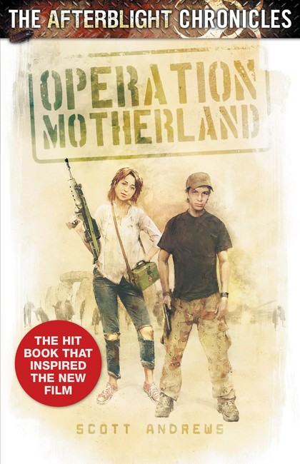 Operation Motherland ( The Afterblight Chronicles: School's Out 2 )